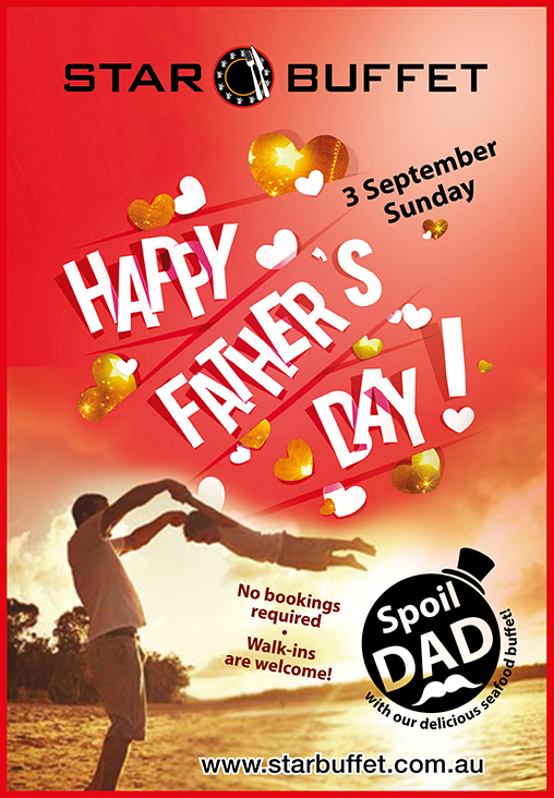 HAPPY FATHER'S DAY AT STAR BUFFET