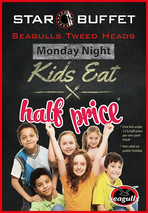 MONDAY NIGHT KIDS EAT 1/2 PRICE - STAR BUFFET TWEED HEADS